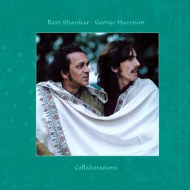 Collaborations  ***  George Harrison & Ravi Shankar Collaborations_01