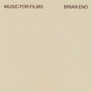 Brian Eno - Music For Films -