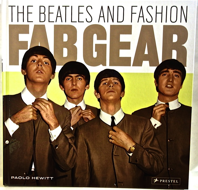 Fab Gear: The Beatles and Fashion: Paolo Hewitt